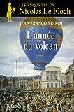 L'année du volcan : Nº11 : Une enqûete de Nicolas Le FLoch (Une enquête de Nicolas Le Floch)
