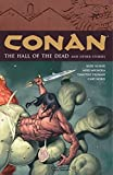 Conan: Halls of the Dead and Other Stories v. 4 (Graphic Novel) by Kurt Busiek; Mike Mignola; Timothy Truma (3-Jul-2007) Paperback