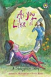 As You Like It (A Shakespeare Story)