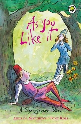A Shakespeare Story: As You Like It Cover Image