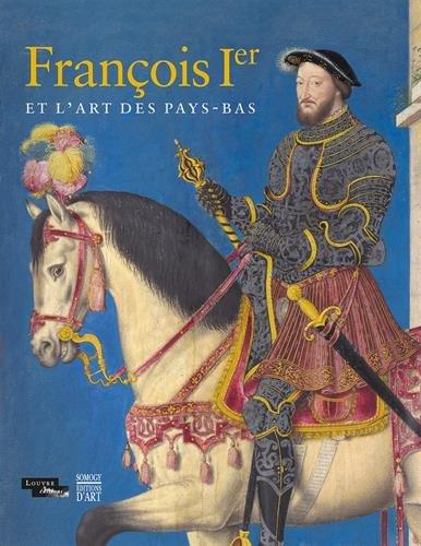 François Ier et l'art des Pays-Bas par Collectif