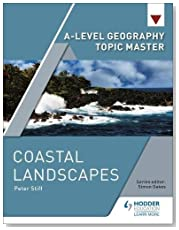 A-level Geography Topic Master: Coastal Landscapes