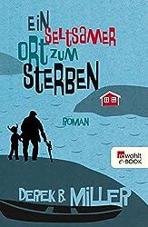 Ein seltsamer Ort zum Sterben (German Edition)