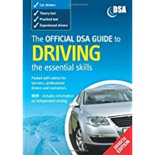 (The Official DSA Guide to Driving: The Essential Skills) By Driving Standards Agency (Great Britain) (Author) Paperback on (Oct , 2010)