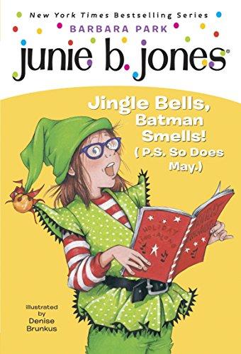 Junie B. Jones #25: Jingle Bells, Batman...