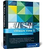 VMware View 5: Installation, Konfiguration, Administration (Galileo Computing)