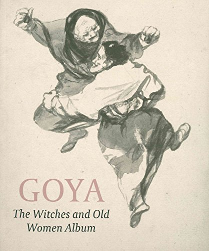 Goya: The Witches and Old Women Album por Reva Wolf