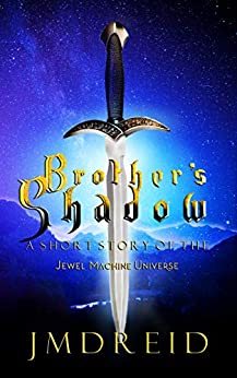 Brother's Shadow: A Short Story of the Jewel Machine Universe (English Edition) par [Reid, JMD]