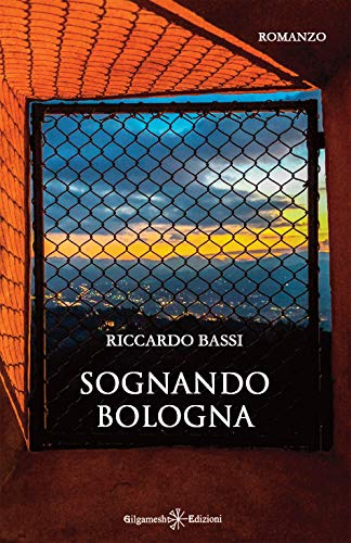 Riccardo Bassi - Sognando Bologna (2019)