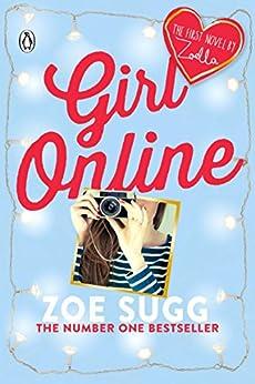 Girl Online by [Sugg (aka Zoella), Zoe]