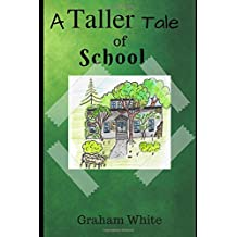 A Taller tale of School