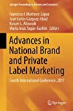 Advances in National Brand and Private Label Marketing: Fourth International Conference, 2017 (Springer Proceedings in Business and Economics)