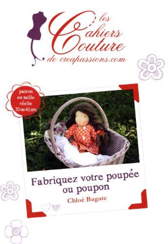 Fabriquez votre poupée ou poupon par Chloé Bagate