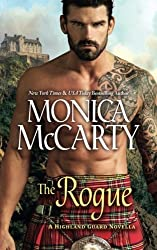 The Rogue: A Highland Guard Novella by Monica McCarty (2016-04-20)