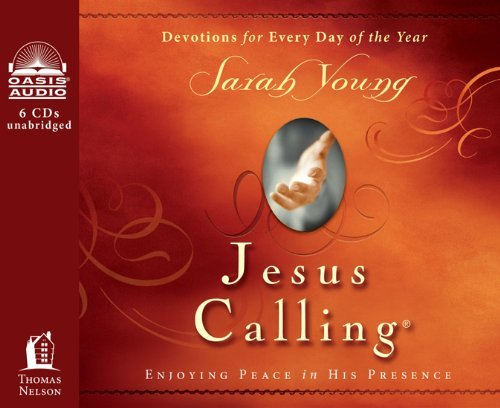 Jesus Calling: Enjoying Peace in His Presence by Sarah Young (2012-08-01)