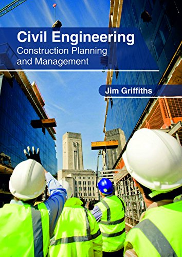 Civil Engineering: Construction Planning and - Engineering Management Civil