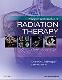 Principles and Practice of Radiation Therapy, 3e by Washington MBA RT(T) FASRT, Charles M., Leaver MS RT(R)(T (2009) Hardcover