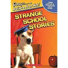Strange School Stories (Ripley's Believe It or Not) by Mary Packard (2010-04-01)