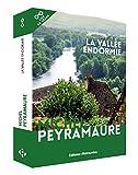 La vallée endormie / Michel Peyramaure | Peyramaure, Michel (1922-...). Auteur