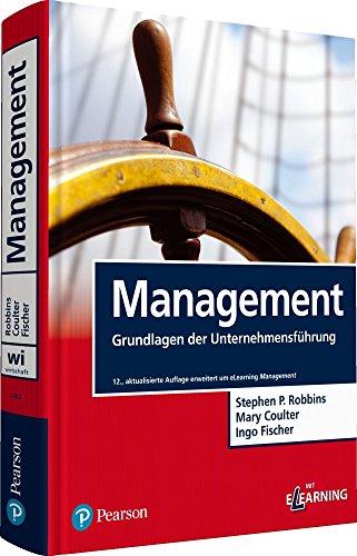 Management: Grundlagen der Unternehmensführung (Pearson Studium - Economic BWL)