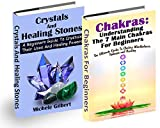 The Beginners Guide to Chakra's and Crystals Box Set:: A Beginners Guide To Crystals Their Uses And Healing Powers And Chakras: Understanding The 7 Main ... Gems,Law of Attraction) (English Edition)