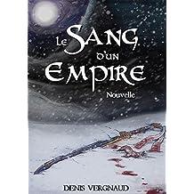 Le Sang d'un Empire: Nouvelle Fantasy