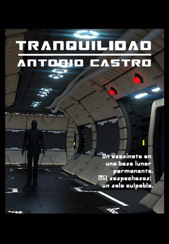 Tranquilidad (Spanish Edition)