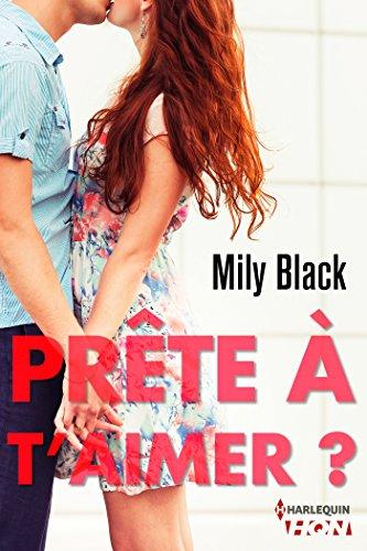 Prête à t'aimer – Mily Black 2016