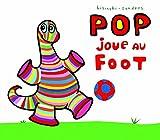 """Afficher """"Pop joue au foot"""""""