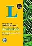 Langenscheidt Komplett-Grammatik Italienisch - Buch mit Übungen zum Download: Das Standardwerk zum...