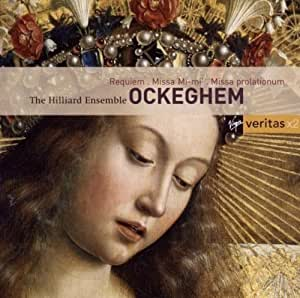 """Ockeghem : Requiem - Missa """"Mi-Mi"""" - Missa Prolationum"""