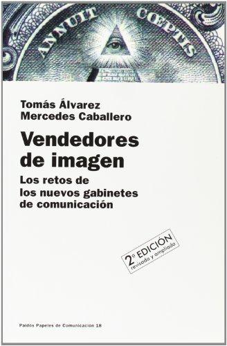 Vendedores de imagen: Los retos de los nuevos gabinetes de comunicación