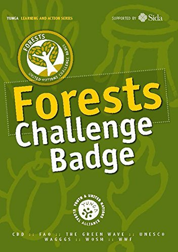 Forests Challenge Badge (Yunga Learning and Action) by Food and Agriculture Organization of the United Nations (2014-01-30) par Food and Agriculture Organization of the United Nations