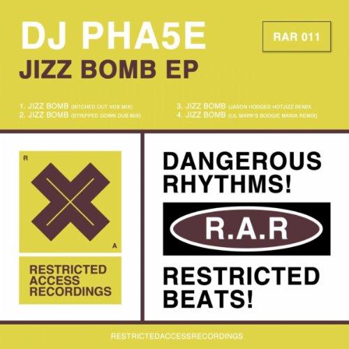 Jizz Bomb (Bitched Out Vox Mix) [Explicit]