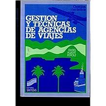 Gestión y técnicas de agencias de viajes (Gestión turística)