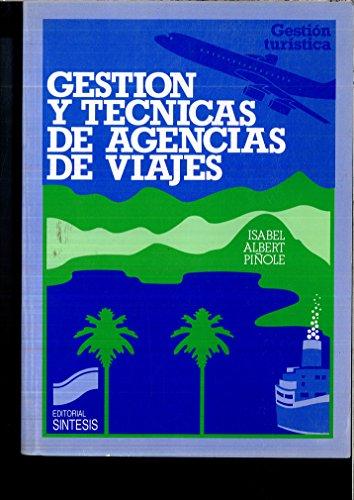 Descargar Libro Gestión y técnicas de agencias de viajes (Gestión turística) de Isabel Albert Piñole
