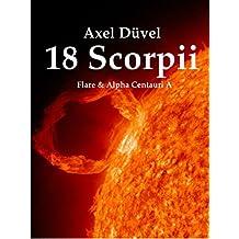 18 Scorpii: Flare & Alpha Centauri A