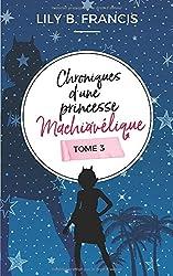 Chroniques d'une princesse machiavélique: Tome 3 : Karma