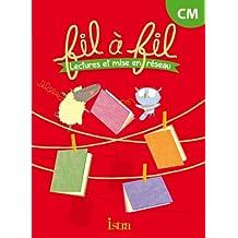 Lecture CM - Collection Fil à Fil - Livre élève - Ed. 2014