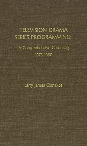 Television Drama Series Programming: A Comprehensive Chronicle, 1975-1980 by Larry James Gianakos (1981-06-01) par Larry James Gianakos