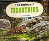 The Ecology of Mountains