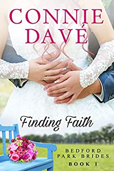 Finding Faith (Bedford Park Brides Book 1) (English Edition) di [Davé, Connie]