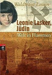 Leonie Lasker, Jüdin - Welt in Flammen: Band 3
