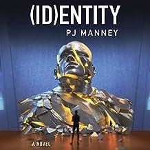 (ID)entity: Phoenix Horizon, Book 2