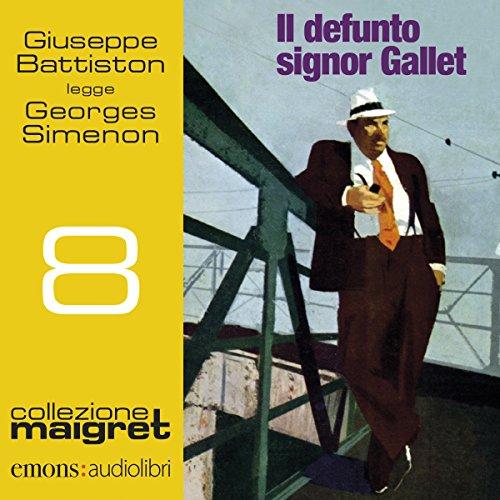 Il defunto signor Gallet (Maigret 8)  Audiolibri