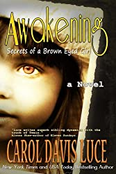 AWAKENING: Secrets of a Brown Eyed Girl (English Edition)