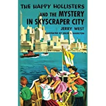 The Happy Hollisters and the Mystery in Skyscraper City: Volume 17