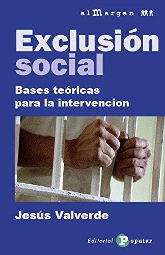 Exclusión Social (Al margen) por Jesús Valverde Molina
