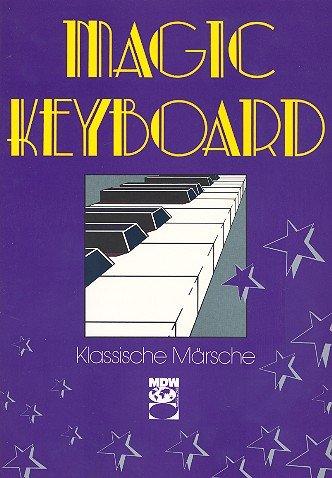 Preisvergleich Produktbild Magic Keyboard : Klassische Märsche