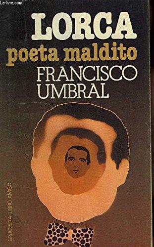 Lorca, poeta maldito (Libro amigo)